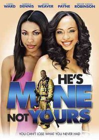 He's Mine Not Yours - (Region 1 Import DVD)