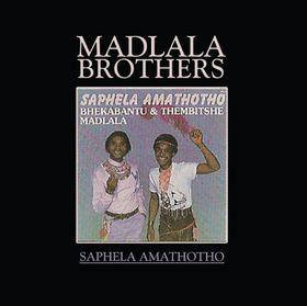 Madlala Brothers. - Saphela Amathotho (CD)