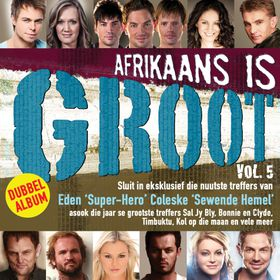 Afrikaans Is Groot - Vol.5 - Various Artists (CD)