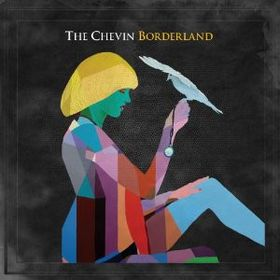 The Chevin - Borderland (CD)