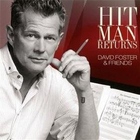 David Foster And Friends - Hit Man Returns (DVD + CD)