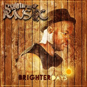 Sculptured Music - Brighter Days (CD)