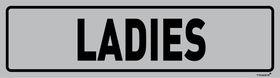 Tower Aluminium Anodised Sign- Ladies