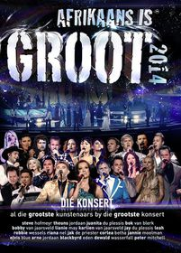 Afrikaans is Groot 2014 Concert - Various (DVD)