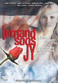 Iemand Soos Jy (DVD)