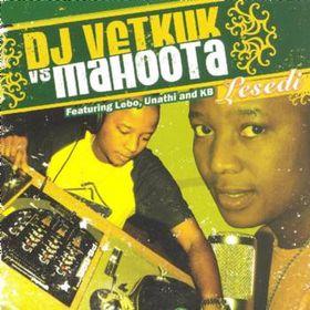 Dj Vetkuk Vs Mahoota - Lesedi (CD)