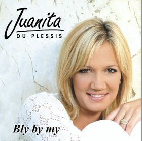 Juanita du Plessis - Bly By My (CD)