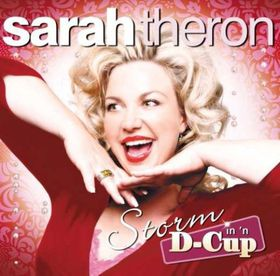 Theron Sarah - Storm In 'n D Cup (CD)