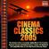 Cinema Classics 2005 - Various Artists (CD)