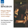 Bingham:organ Music - Organ Music (CD)