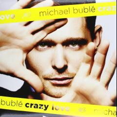 Michael Buble - Crazy Love (Vinyl)