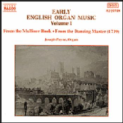 Joseph Payne - Early English Organ Music Vol. 1 (CD)