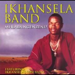 Ikhansela Band - Mhlaba Ngenzeni (CD)