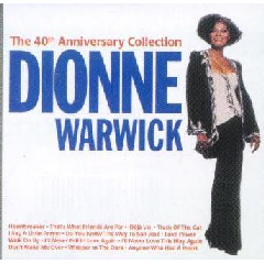 Dionne Warwick - The 40th Anniversary Collection (CD)
