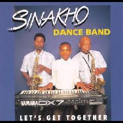 Sinakho Dance Band - Let's Get Together (CD)