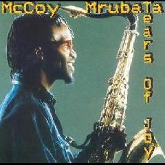 McCoy Mrubata - Tears Of Joy (CD)