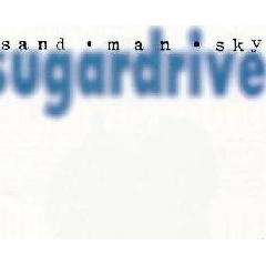 Sugardrive - Sand Man Sky (CD)