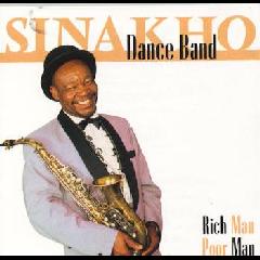 Sinakho Dance Band - Rich Man, Poor Man (CD)