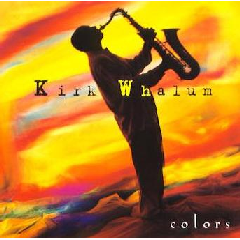 Kirk Whalum - Colors (CD)