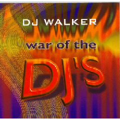 DJ Walker - War Of The DJ's (CD)