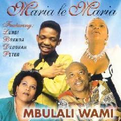Maria Le Maria - Mbulali Wami (CD)
