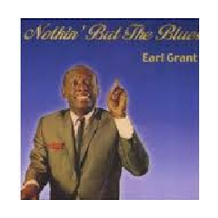 Earl Grant - Nothin' But The Blues (CD)