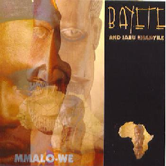 Bayete - Mmalo-We (CD)