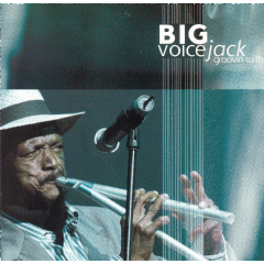 Big Voice Jack - Groovin' (CD)
