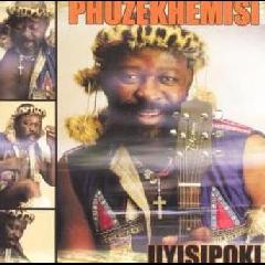 Phuzekhemisi - Uyisipoki (CD)