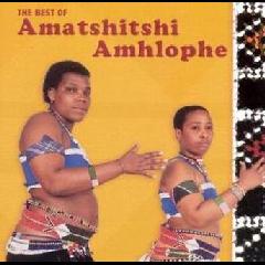 Amatshitshi Amhlophe - Best Of Amatshitshi Amhlophe (CD)