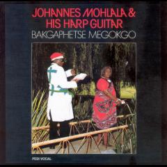 Johannes Mohlala & His Harp - Bakgaphete Megokgo (CD)