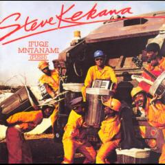 Steve Kekana - Ifuque Mntanami (CD)