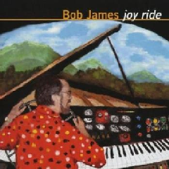 Bob James - Joy Ride (Remastered) (CD)