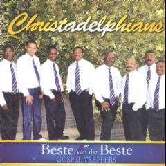 Christadelphians - Se Beste Van Die Beste Gospel Treffers (CD)