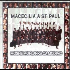 Macecilia A St Paul - Moshe Mohlanka Oa Modimo (CD)