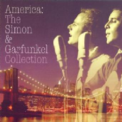 Simon & Garfunkel - America - The Simon & Garfunkel Collection (CD)