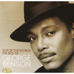 Benson George - Top Of The World - Best Of George Benson (CD)