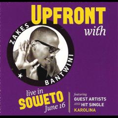 Bantwini Zakes - Upfront With Zakes Bantwini (CD)