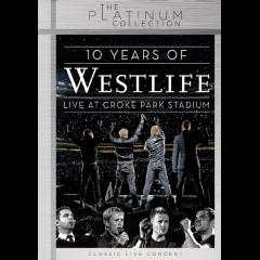 Westlife - 10 Years Of Westlife : Live At Croke Park Stsdium [Platinum Collection ] (DVD)