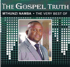 Namba Mthunzi - The Gospel Truth - Very Best Of Mthunzi Namba (CD)