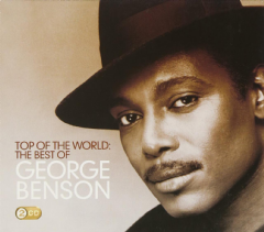 Benson George - Top Of The World : The Best Of George Benson (CD)