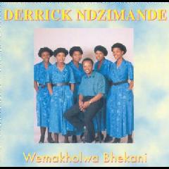 Derrick Ndzimande - Wemakholwa Bhekanil (CD)