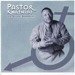 Pastor Khathide - Sex Before Marriage (for Youth) (CD)