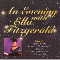 Ella Fitzgerald - An Evening With Ella Fitzgerald (CD)