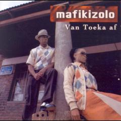 Mafikizolo - Van Toeka Af (CD)