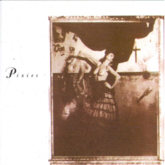 Pixies - Surfer Rosa Come On Pilgrim (CD)