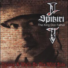 Spikiri - Take A Walk On The Wild Side (CD)