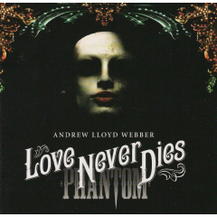 Original Soundtrack - Love Never Dies (CD)