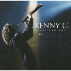 Kenny G - Heart And Soul (CD)