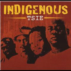 Indigenous - Tsie (CD)